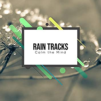 #10 Tranquil Rain Tracks for Ultimate Relaxation