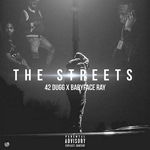 42 Dugg & Babyface Ray