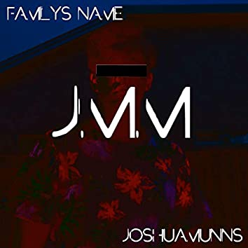 Family's Name (U Don't Know Me)