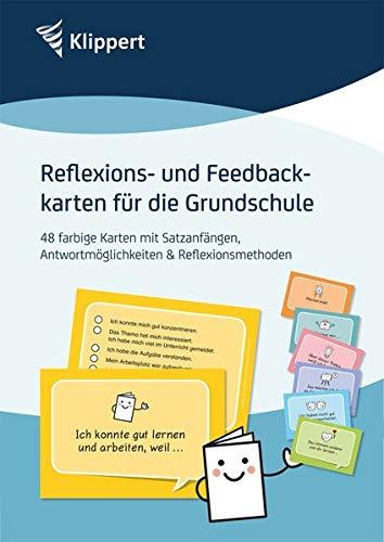 Reflexions- und Feedbackkarten für die Grundschule: 48 farbige Karten mit Impulsen zur Reflexion von Verhalten und Unterricht in den Klassen 1 bis 4