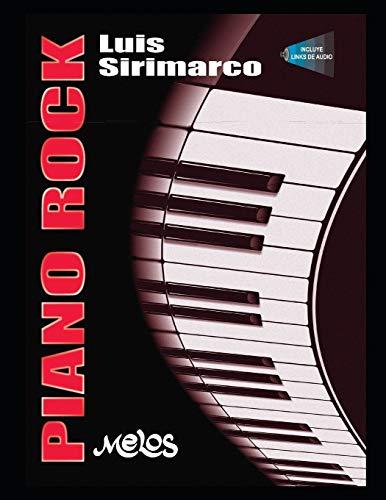 Piano Rock: Grandes compositores del rock lo han hecho al piano, en este manual enseña cómo comenzar a hacerlo