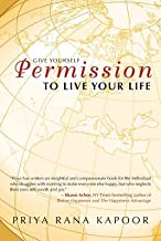 Give Yourself Permission to Live Your Life[GIVE YOURSELF PERMISSION TO LI][Paperback]