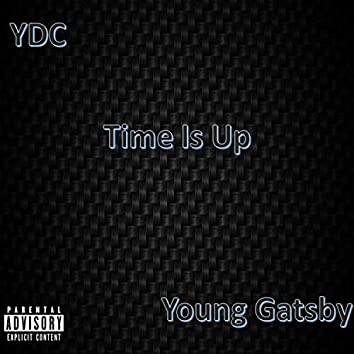 Time Is Up (feat. Young Gatsby)