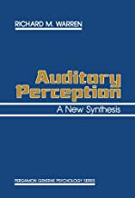 Auditory Perception: A New Synthesis (Pergamon General Psychology Series)