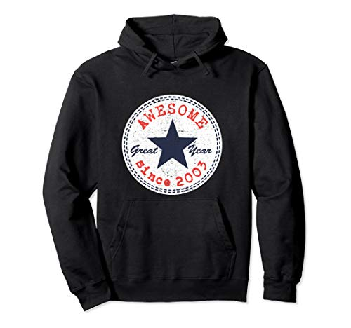 Awesome Since 2003 17th Birthday Gifts 17 Year Old Boy Girl Pullover Hoodie