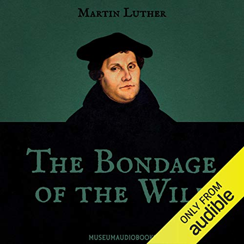 The Bondage of the Will  By  cover art