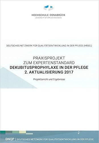 Praxisprojekt zum Expertenstandard Dekubitusprophylaxe in der Pflege