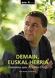 Demain, Euskal Herria: Entretien avec Arnaldo Otegi