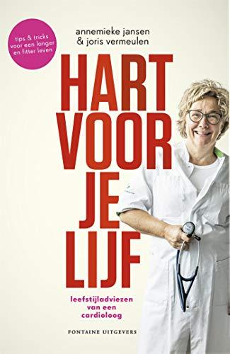 Hart voor je lijf: Leefstijladviezen van een cardioloog