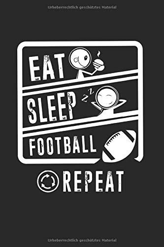 Essen-Schlafen American Football-Wiederholung: Entwurf eines American-Football-Spiels für einen Gridiron-Fan während der gesamten Saison über High School, College und Professional.