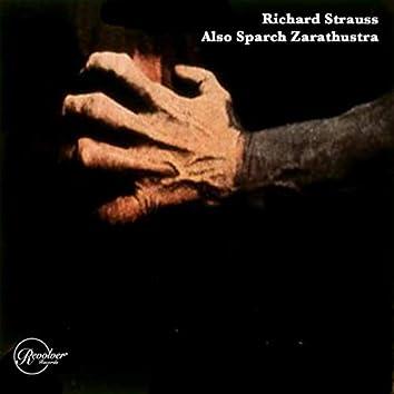 Richard Strauss Also Sparch Zarathustra