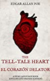 The Tell-Tale Heart, El Corazón Delator: A Dual Language Book (English and Spanish Edition) (English Edition)