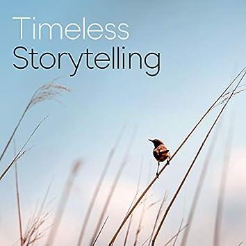 Timeless Storytelling