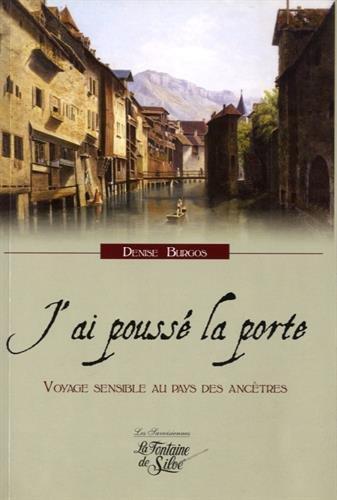 J'ai poussé la porte : Voyage sensible au pays des ancêtres PDF Books