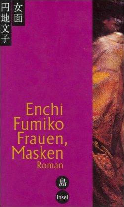 Frauen, Masken: Roman