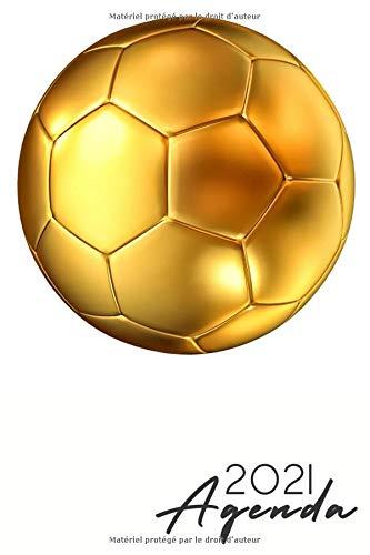 agenda 2021 football: Agenda 2021 semainier foot - Format a5 - planificateur hebdomadaire et mensuel - de janvier à décembre 2021 - 1 semaine sur 2 pages - cadeau football pour femme homme