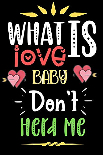 What Is Love Baby Don't Herd Me: Funny Novelty Love Dot Grid Notebook | 6 x 9 in Small Size, Easy To Carry | Lovers Gifts For Valentines, Wedding, Friendship & Anniversary |