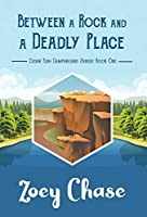 Between a Rock and a Deadly Place (Cedar Fish Campground)