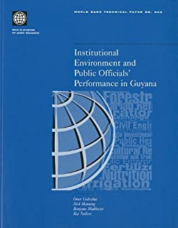 Institutional Environment and Public Officials' Performance in Guyana (World Bank Technical Papers)