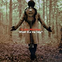 What Did He Say? by Victor Wooten