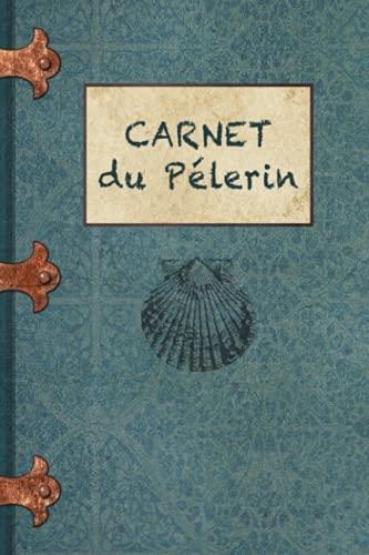 Carnet du pélerin: Carnet de notes du pélerin : Motif Coquille Saint-Jacques | Format pratique | Papier Ligné | Couverture Souple | 100 Pages