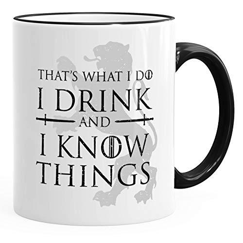 MoonWorks® Kaffee-Tasse mit Spruch That's what i do i drink and i know things Geschenkidee für Serienfans Bürotasse Rim-Schwarz unisize