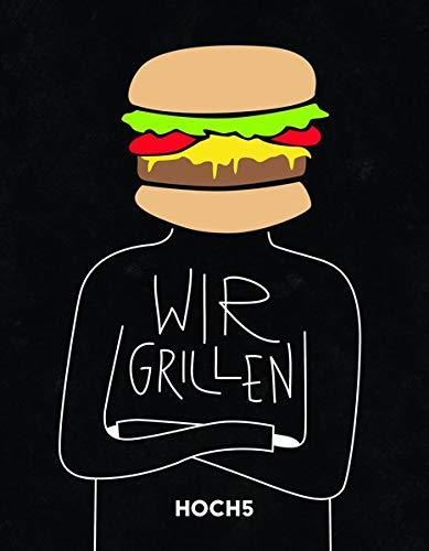 WIR GRILLEN: Grillbuch