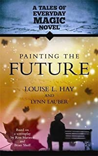 Painting the Future: A Tales of Everyday Magic Novel