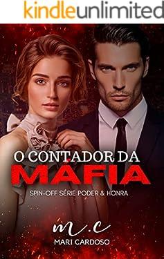 O Contador da Máfia: Spin-off Poder & Honra (Portuguese Edition)
