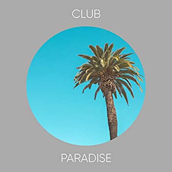 # Club Paradise