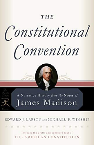 The Constitutional Convention: A Narrative History from...