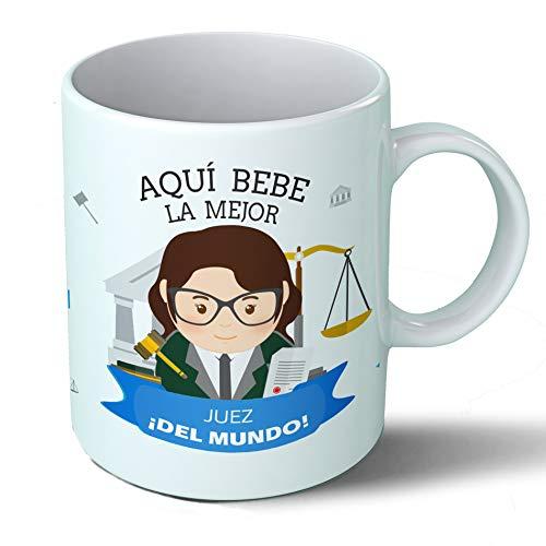 Planetacase Taza Desayuno Aquí Bebe la Mejor Juez del Mundo Regalo Original jueces juzgado Justicia Ceramica 330 mL