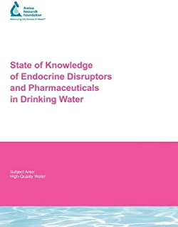 State of Knowledge of Endocrine Disruptors and Pharmaceuticals in Drinking Water