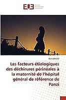 Les facteurs étiologiques des déchirures périnéales à la maternité de l'hôpital général de référence de Panzi