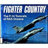 Fighter Country: The F-14 Tomcats of Nas Oceana
