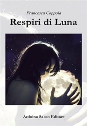 Respiri di Luna