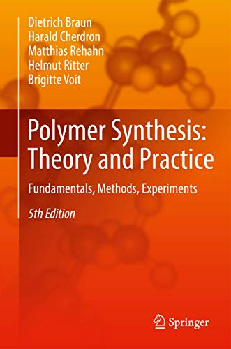 Polymer Synthesis: Theory and Practice: Fundamentals, Methods, Experiments
