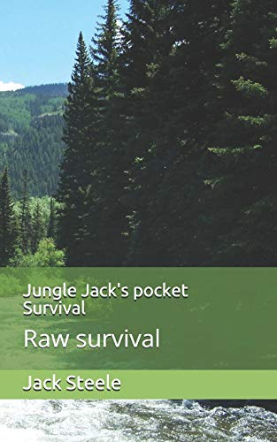 Jungle Jack's pocket Survival: Raw survival