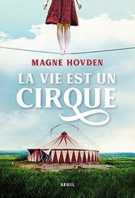 La vie est un cirque par Hovden