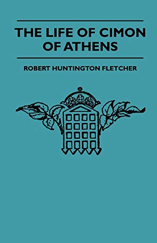 The Life Of Cimon Of Athens