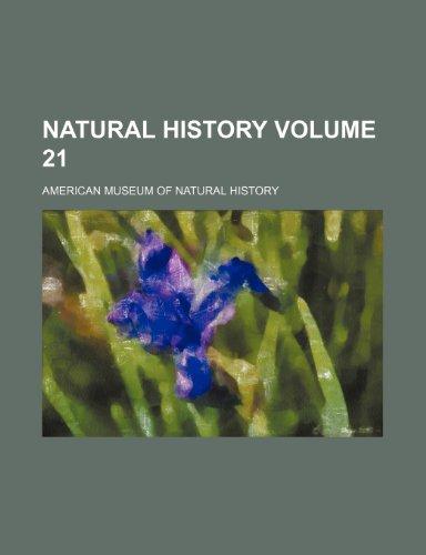 Natural history Volume 21