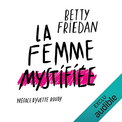 La Femme mystifiée audiobook cover art