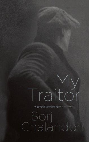 My Traitor by [Sorj Chalandon]