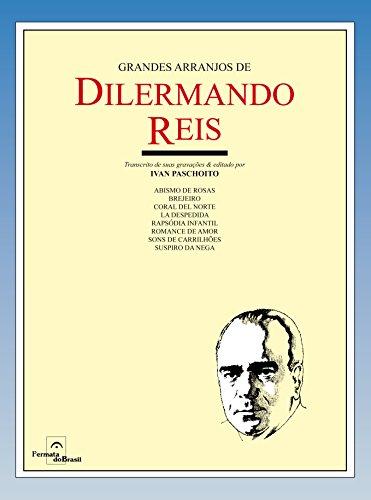 Grandes Arranjos de Dilermando Reis (Em Portuguese do Brasil)