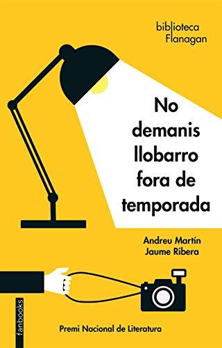 No demanis llobarro fora de temporada (Catalan Edition) eBook ...