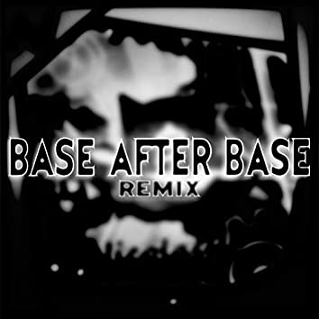 Base After Base (NicolasPL Remix)