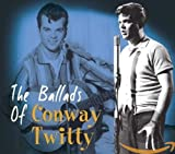 Songtexte von Conway Twitty - The Ballads of Conway Twitty