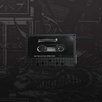 Lock You in Da Truck (Remastered)