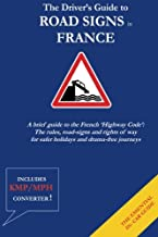 The Driver's Guide to French Road Signs