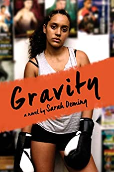 Gravity by [Sarah Deming]